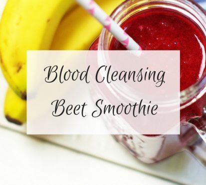 Blood Cleansing Beet Smoothie
