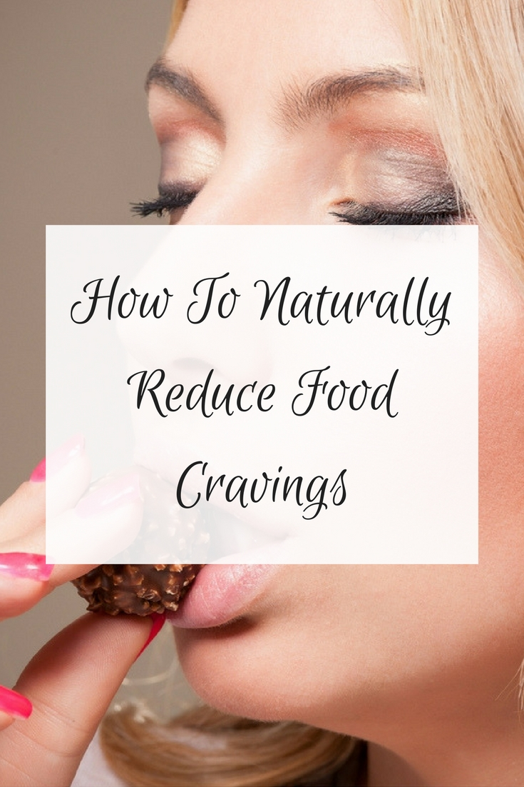 How To Naturally Reduce Food Cravings Oliviabudgen Blog