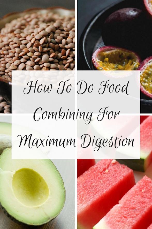 How To Do Food Combining Oliviabudgen Blog