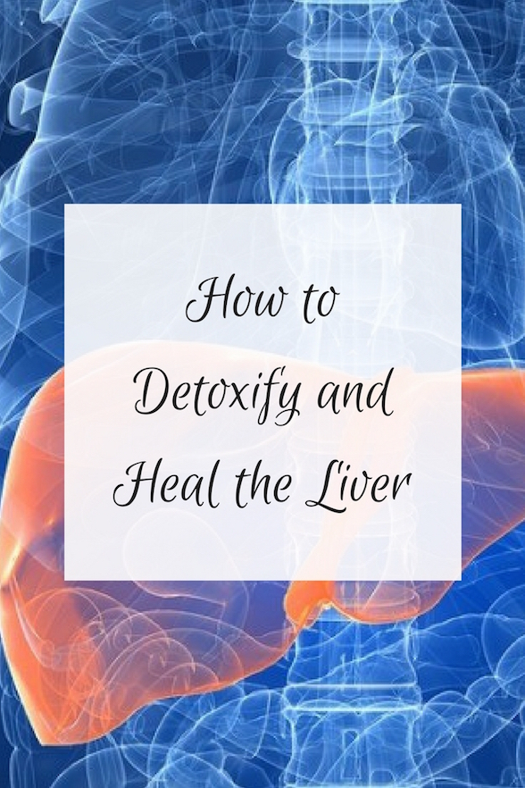 Heal And Detoxify The Liver