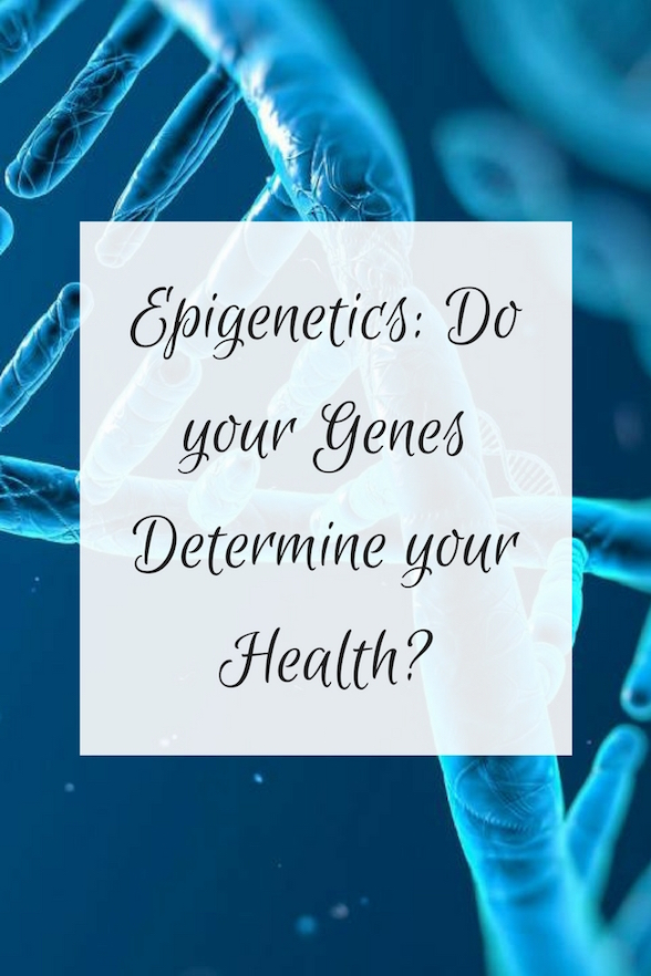 Epigenetics do your genes determine your health olivia budgen or do you yourself say oh its in my genes so its out of my control but what if your genes dont actually have to determine your destiny fandeluxe Choice Image