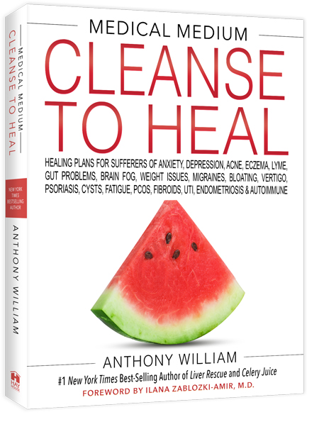 Medical Medium Cleanse to Heal Anthony William