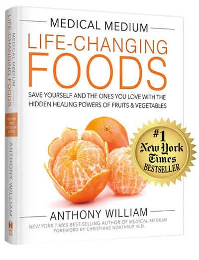Medical Medium Life-Changing Foods Anthony William